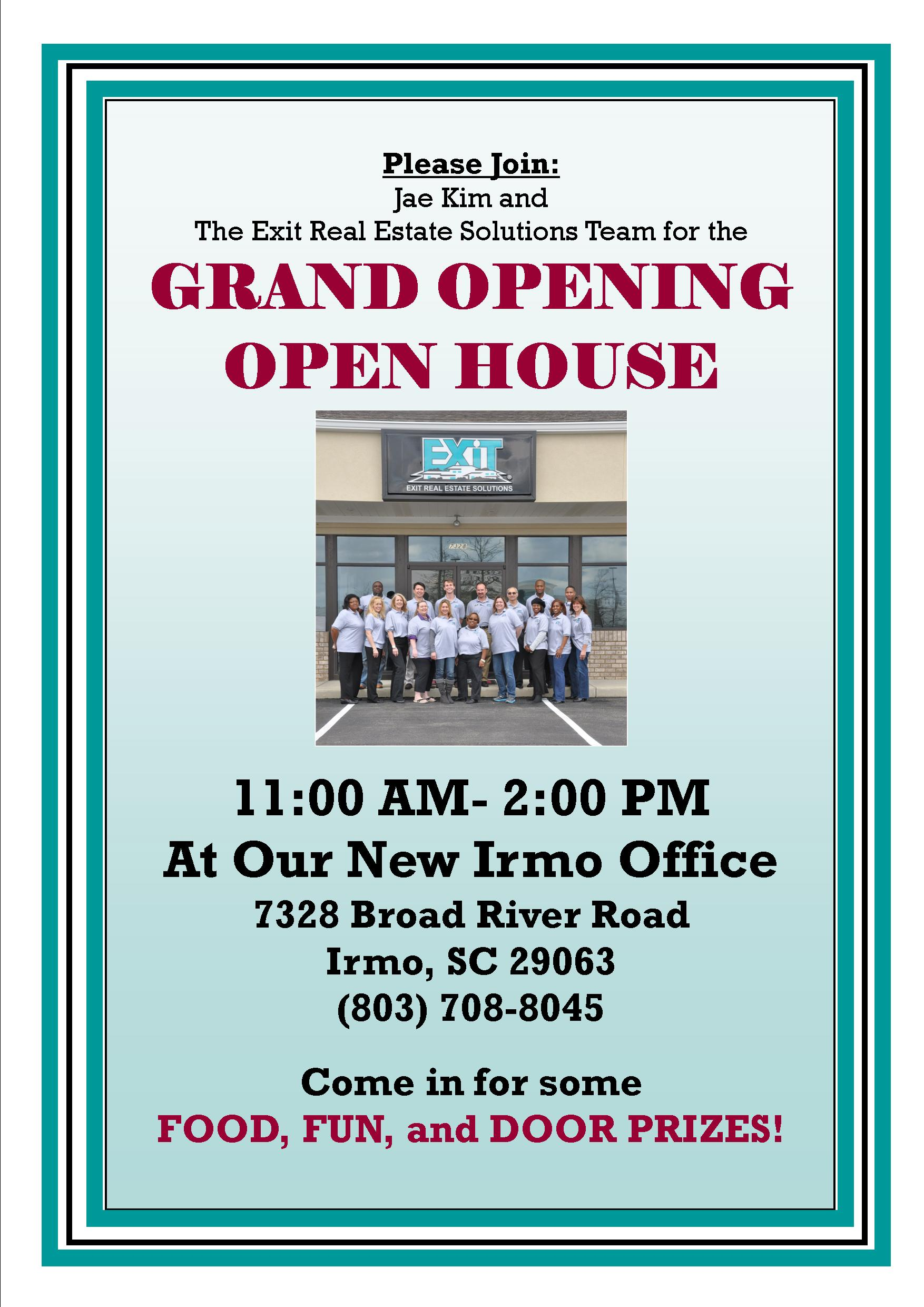 GRAND OPENING NEW IRMO OFFICE